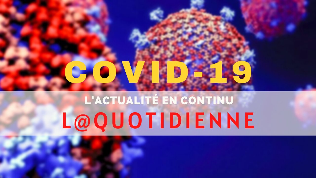 Covid-19 Maroc : Les dernières informations