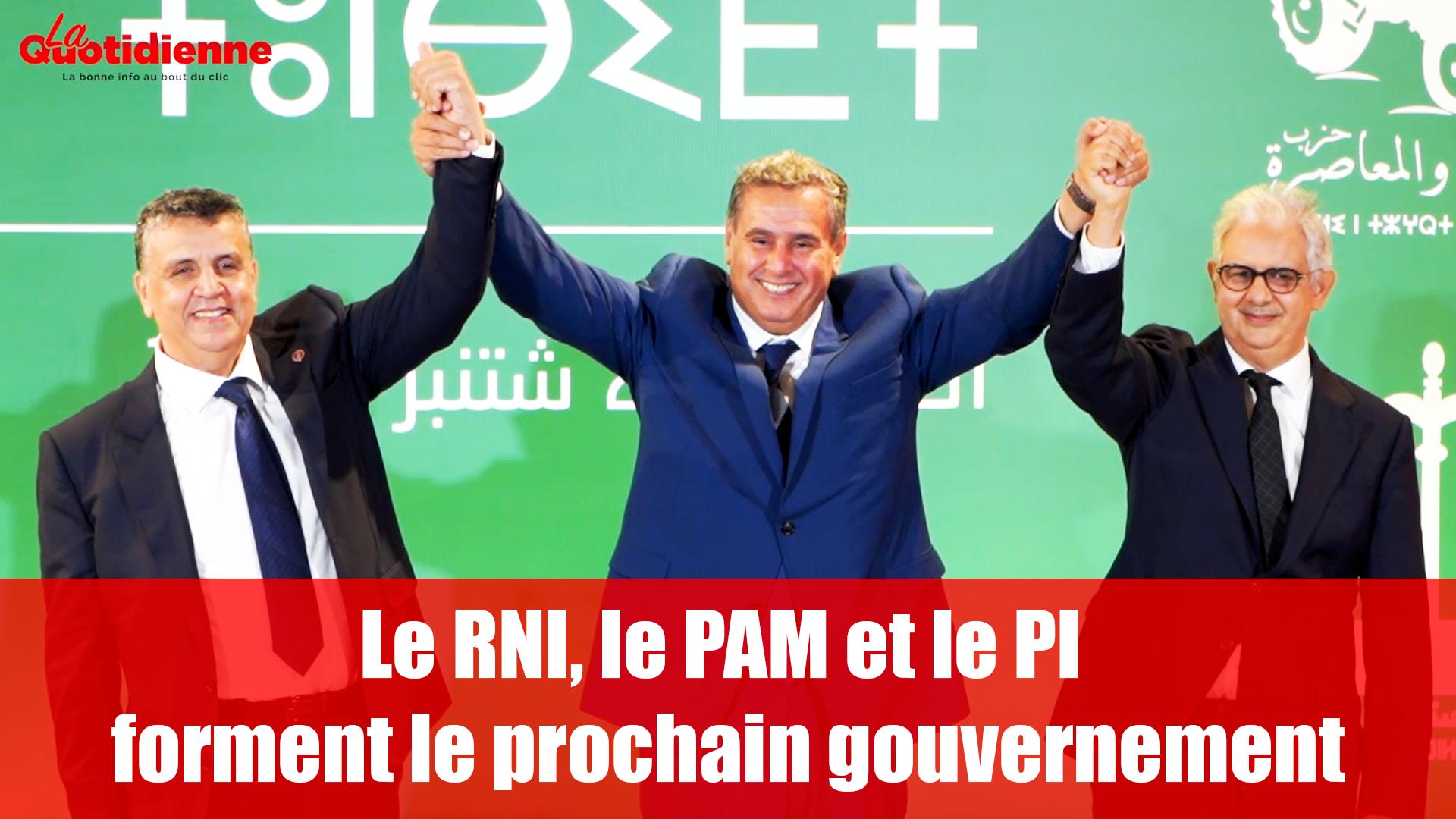 VIDEO. Le RNI, le PAM et le PI forment le prochain gouvernement
